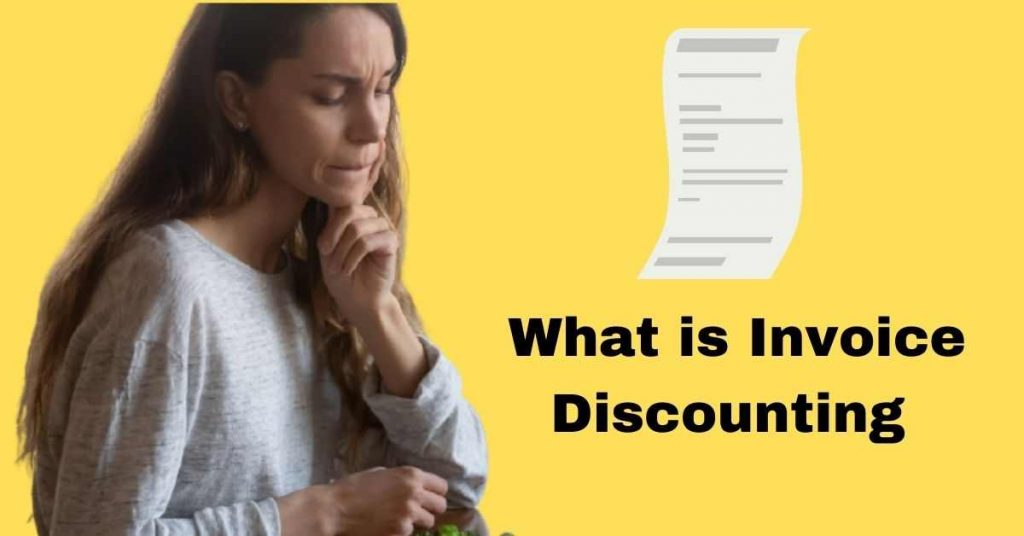 What is Invoice Discounting In India